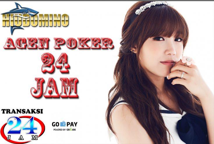 Agen Poker Online 24 Jam Terbaik