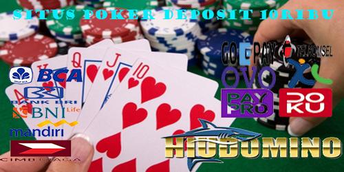 Situs Poker Deposit 10ribu